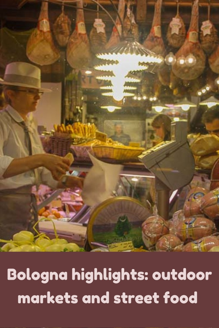 Bologna highlights outdoor markets and street food of Bologna