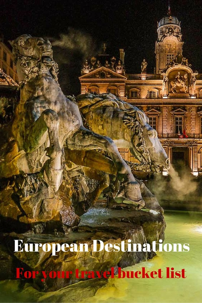 European destinations for your bucket list