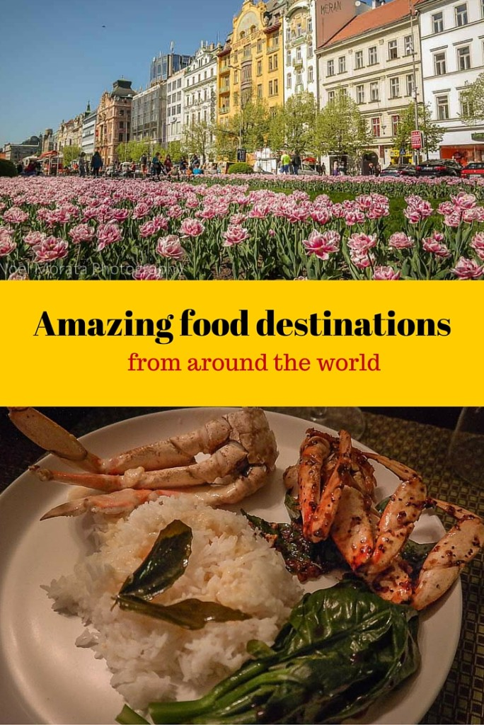 Amazing food destinations from around the world