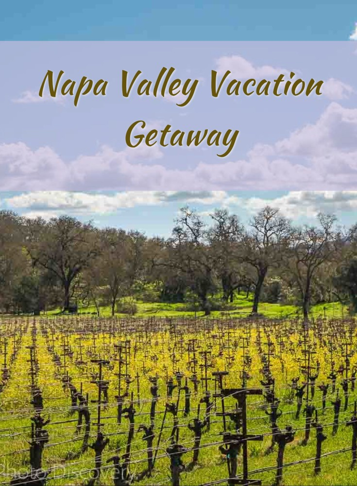 Napa Valley weekend getaway