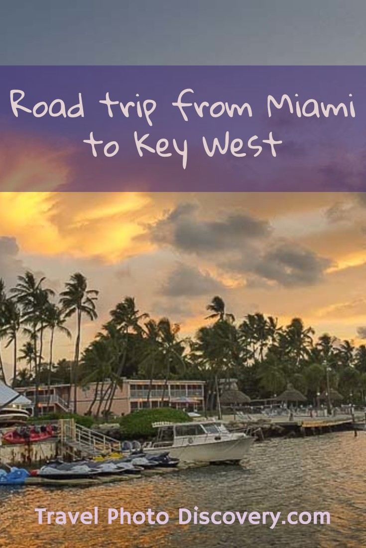 Miami to Key West road trip things to see and do and places to visit