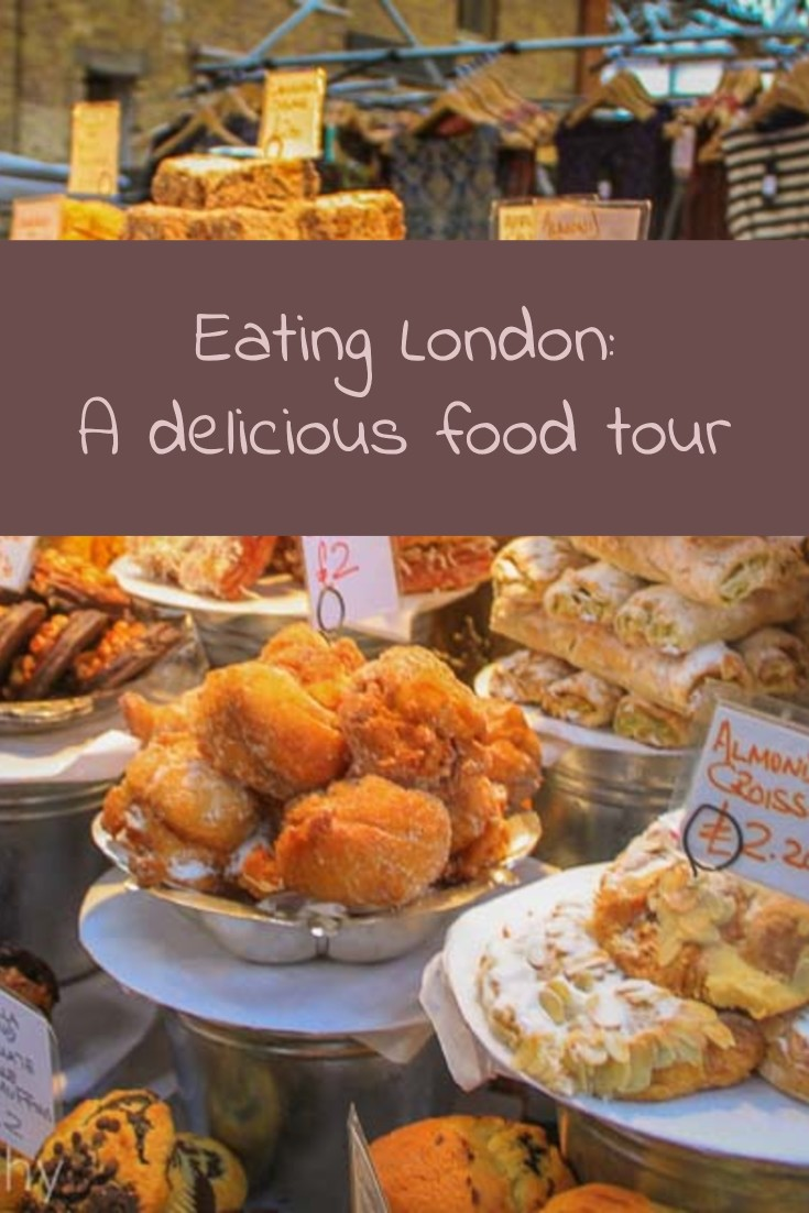 Eating London a delicious food tour