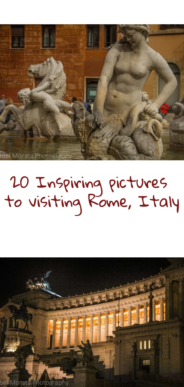 20 inspiring pictures to visiting Rome, Italy