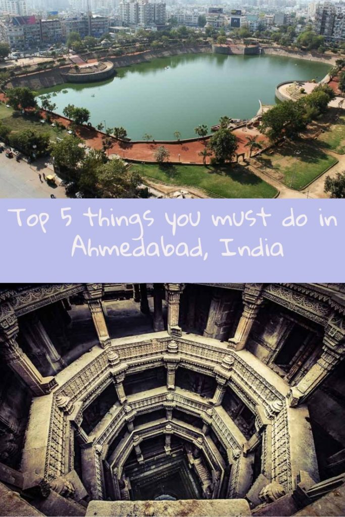 five must do things in Ahmedabad India
