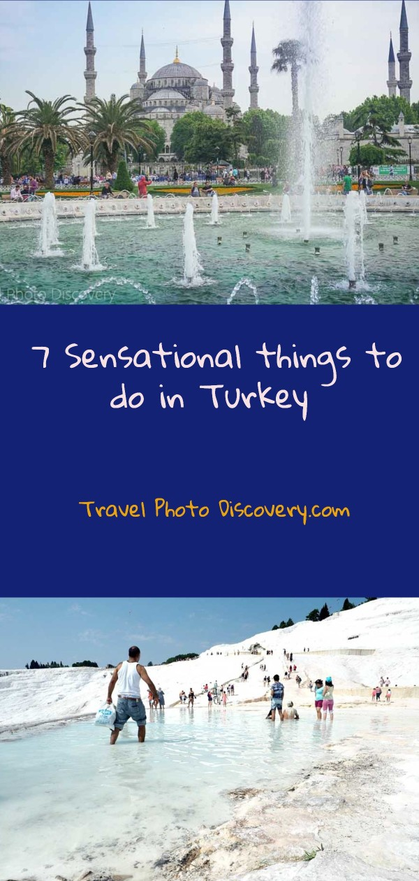 7 sensational things to do in Turkey