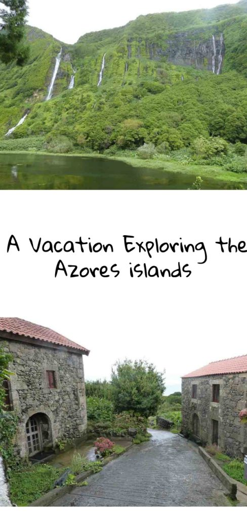 A vacation exploring the Azores islands