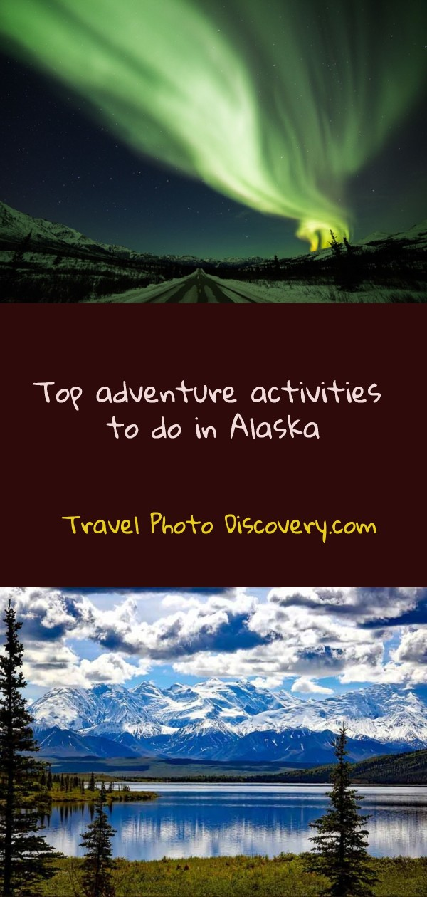 Top adventure activities to do in Alaska