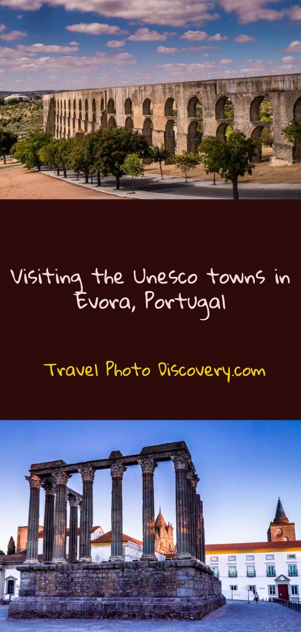 Pinterest Visiting the Unesco towns in Evora Portugal