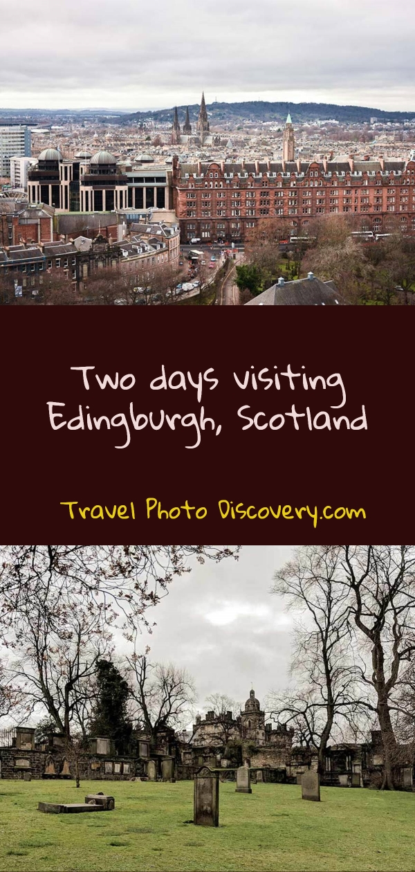 Two days in Edingburgh Scotland