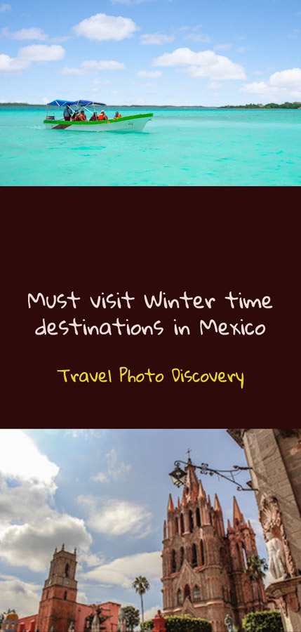 must visit winter destinations in Mexico