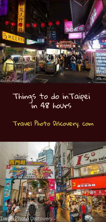 Pinterest things to do in Taipei in 48 hours