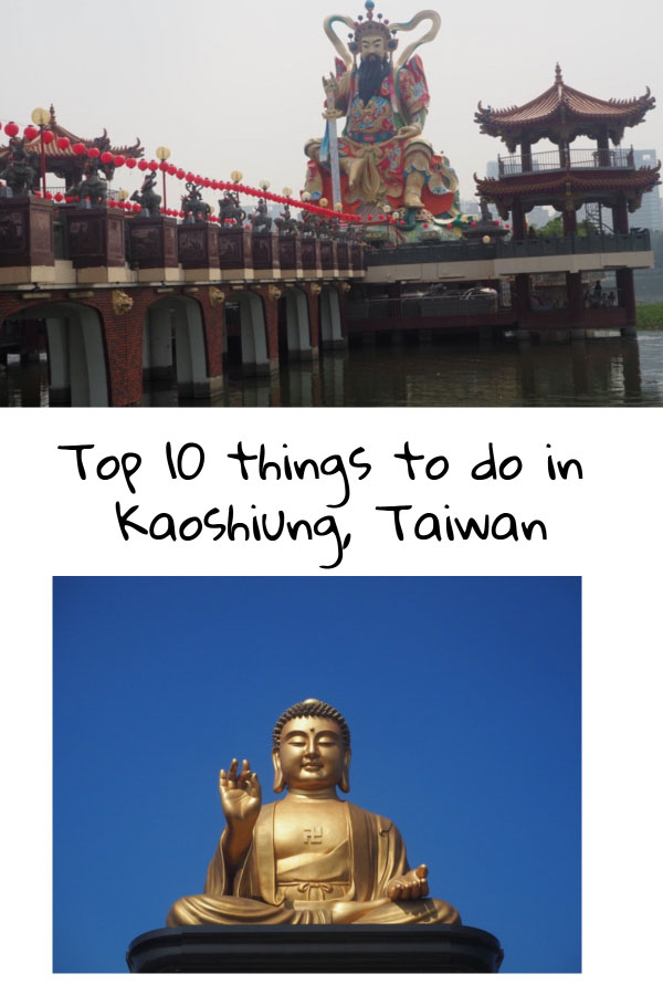 Pinterest popular attractions in Kaoshiung Taiwan to visit