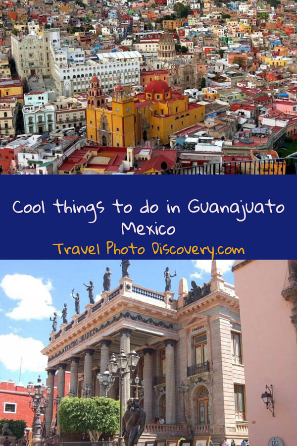 Pinterest Cool things to do in Guanajuato Mexico