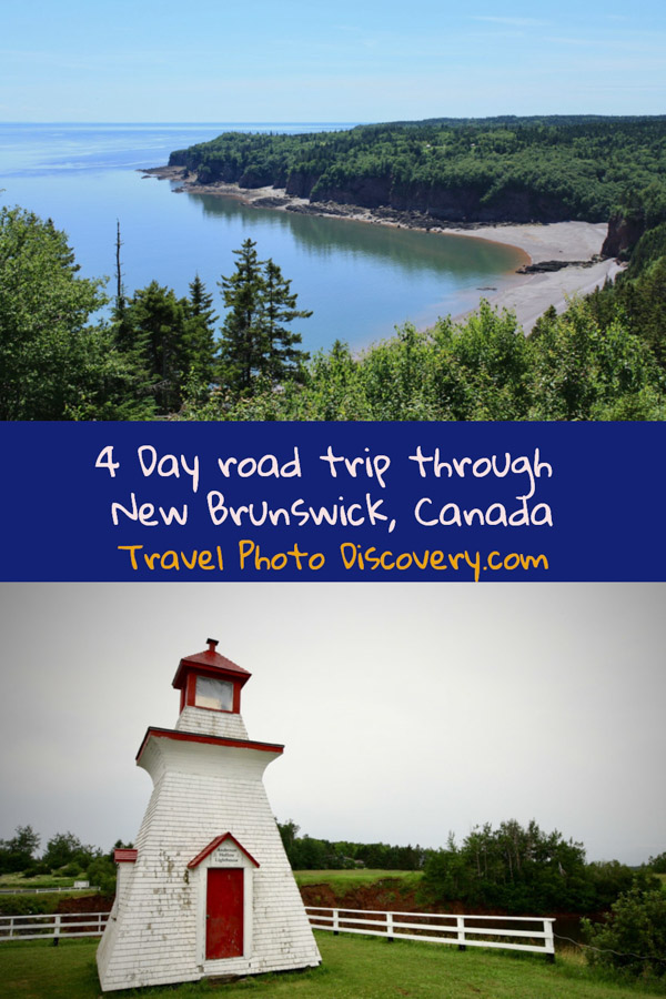 4 day road trip through New Brunswick